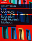 Collins Student Support Materials – AQA AS and A Level Sociology Education with Research Methods Cover Image