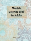 Mandala Coloring Book For Adults Cover Image