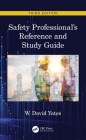 Safety Professional's Reference and Study Guide, Third Edition Cover Image