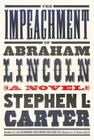 The Impeachment of Abraham Lincoln Cover Image