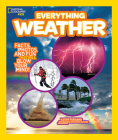 National Geographic Kids Everything Weather: Facts, Photos, and Fun That Will Blow You Away (National Geographic Kids Everything (Library)) Cover Image