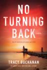 No Turning Back: A Novel Cover Image