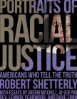 Portraits of Racial Justice: Americans Who Tell the Truth Cover Image