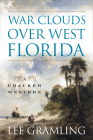 War Clouds Over West Florida Cover Image