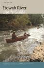 Etowah River User's Guide (Georgia River Network Guidebooks #4) Cover Image