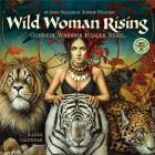 Wild Woman Rising 2020 Wall Calendar: Goddess. Warrior. Healer. Rebel. Cover Image