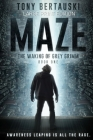 Maze (Large Print Edition): The Waking of Grey Grimm: A Science Fiction Thriller Cover Image