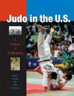 Judo in the U.S.: A Century of Dedication Cover Image