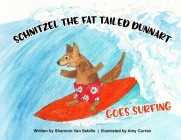 Schnitzel the Fat Tailed Dunnart Goes Surfing Cover Image