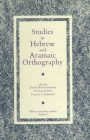 Studies in Hebrew and Aramaic Orthography (Biblical and Judaic Studies from the University of Californi) Cover Image