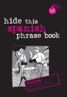 Hide This Spanish Phrase Book (Berlitz Hide This Book) Cover Image