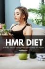 HMR Diet: A Review, Analysis, and Beginner's Overview of the Diet Program Cover Image