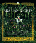 The Annotated Arabian Nights: Tales from 1001 Nights Cover Image
