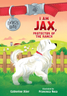 I Am Jax, Protector of the Ranch Cover Image