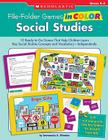 File-Folder Games in Color: Social Studies: 10 Ready-to-Go Games That Help Children Learn Key Social Studies Concepts and Vocabulary-Independently Cover Image