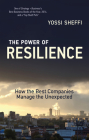 The Power of Resilience: How the Best Companies Manage the Unexpected Cover Image