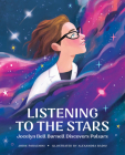 Listening to the Stars: Jocelyn Bell Burnell Discovers Pulsars Cover Image