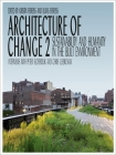 Architecture of Change 2: Sustainability and Humanity in the Built Environment Cover Image