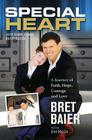Special Heart: A Journey of Faith, Hope, Courage and Love Cover Image