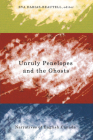 Unruly Penelopes and the Ghosts. Narratives of English Canada Cover Image