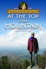 At the Top of the Mountain: The Adventures of Will Ryan and the Civilian Conservation Corps 1936-38, Book III Cover Image
