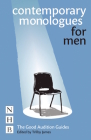 Contemporary Monologues for Men: The Good Audition Guides Cover Image