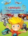 Camiones Libro Para Colorear Para niños Cover Image