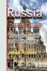 Russia Travel Guide: Touristic Guide and Discovery Cover Image
