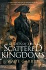 Ghosts of the Scattered Kingdoms Cover Image