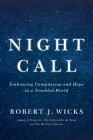 Night Call: Embracing Compassion and Hope in a Troubled World Cover Image