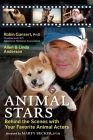 Animal Stars: Behind the Scenes with Your Favorite Animal Actors Cover Image