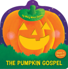 The Pumpkin Gospel (die-cut): A Story of a New Start with God Cover Image