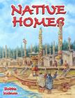Native Homes (Native Nations of North America) Cover Image