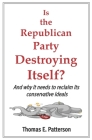 Is the Republican Party Destroying Itself? Cover Image