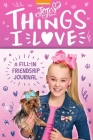 Jojo Siwa: Things I Love: A Fill-In Friendship Book Cover Image