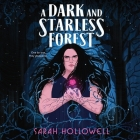 A Dark and Starless Forest Lib/E Cover Image