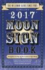 Llewellyn's Moon Sign Book: Conscious Living by the Cycles of the Moon Cover Image