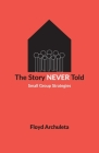 The Story Never Told: Small Group Strategies Cover Image