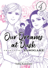 Our Dreams at Dusk: Shimanami Tasogare Vol. 4 Cover Image
