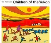 Children of the Yukon Cover Image