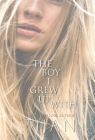 The Boy I Grew Up With (Hardcover) Cover Image