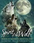 Spirit of the Wolf: Discovering the Transformative Power of Lupine Energy Cover Image