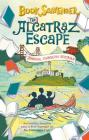 The Alcatraz Escape (Book Scavenger #3) Cover Image