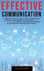 Effective communication: improve your social skills in relationships and improve your charisma by increasing your self-esteem. Be yourself in s Cover Image