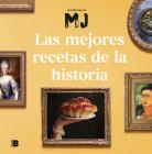 Las mejores recetas de la historia / Historys Best Recipes Cover Image