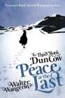 The Third Book of the Dun Cow: Peace at the Last (Books of the Dun Cow #3) Cover Image
