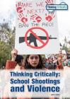 Thinking Critically: School Shootings and Violence Cover Image