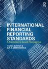 International Financial Reporting Standards: A Framework-Based Perspective Cover Image
