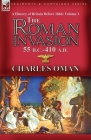 A History of Britain Before 1066-Volume 1: the Roman Invasion 55 B. C.-410 A. D. Cover Image