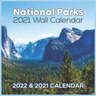 National Parks 2021 Wall Calendar: National Parks 2021 Calendar 8.5 x 8.5 glossy paper Cover Image